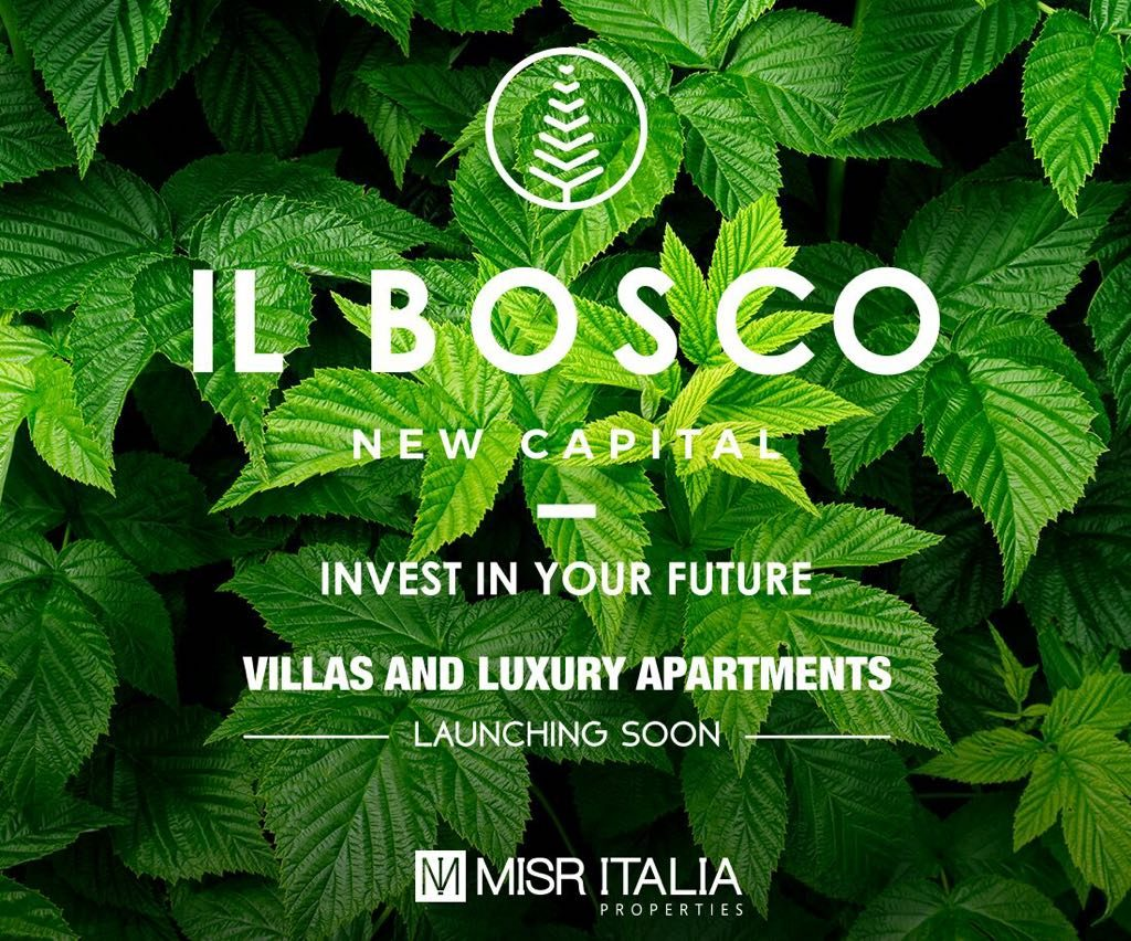 IL BOSCO, New Capital – Misr Italia – New Launch
