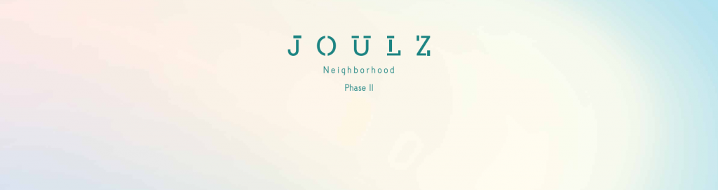 NEW LAUNCH : JOULZ Phase III