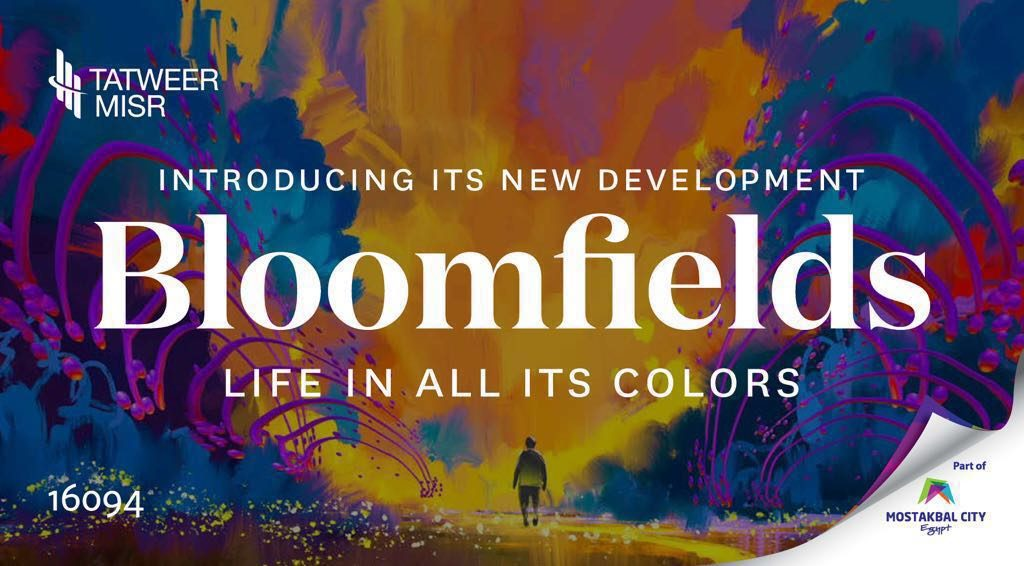 New Launch: BloomFields By Tatweer Misr